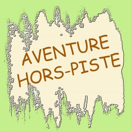 Aventure hors piste_modifié-2